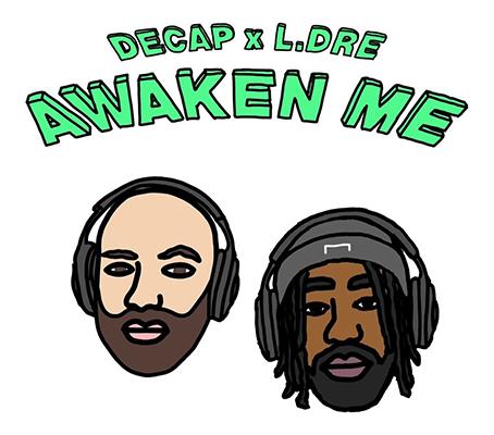 DECAP x L.Dre - Awaken Me