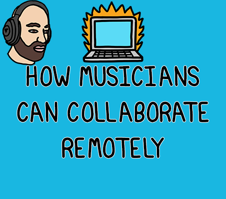 How musicians can collaborate remotely