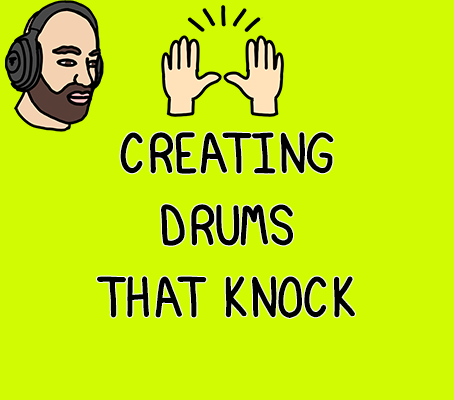 Creating Drums That Knock is a lengthy process