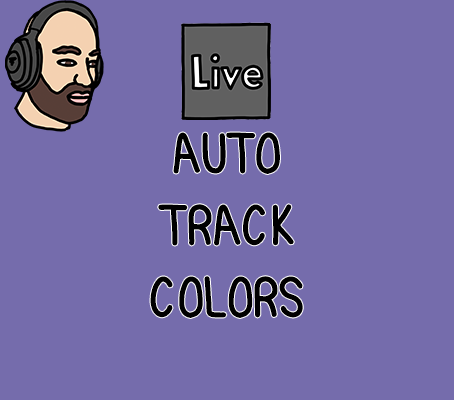An organization cheat code for Ableton - Auto Track Colors